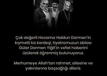 Sahnetozu.com Güler Dormen Yiğit'i kaybetmenin üzüntüsü içerisindeyiz...